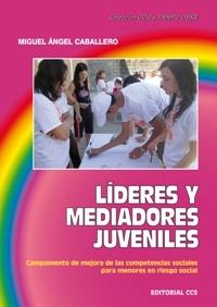 LÍDERES Y MEDIADORES JUVENILES: CAMPAMENTO DE MEJORA DE LAS COMPETENCIAS SOCIALES PARA MENORES EN RI