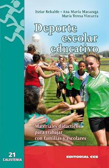 DEPORTE ESCOLAR EDUCATIVO. MATERIALES DIDÁCTICOS PARA TRABAJAR CON FAMILIAS Y ESCOLARES