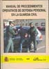 MANUAL DE PROCEDIMIENTOS OPERATIVOS DE DEFENSA PERSONAL EN LA GUARDIA CIVIL