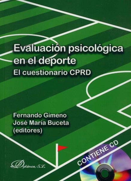 EVALUACIÓN PSICOLÓGICA EN EL DEPORTE. EL CUESTIONARIO CPRD