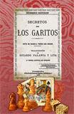 SECRETOS DE LOS GARITOS. ARTE DE GANAR A TODOS LOS JUEGOS