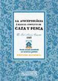 LA AVICEPTOLÓGIA, Ó MANUAL COMPLETO DE CAZA Y PESCA