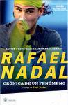 RAFAEL NADAL. CRÓNICA DE UN FENÓMENO