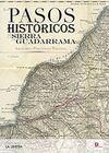PASOS HISTÓRICOS DE LA SIERRA GUADARRAMA
