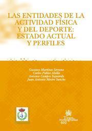 LAS ENTIDADES DE LA ACTIVIDAD FÍSICA Y DEL DEPORTE : ESTADO ACTUAL Y PERFILES