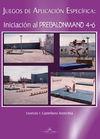 JUEGOS DE APLICACIÓN ESPECÍFICA: INICIACIÓN AL PREBALONMANO 4-6