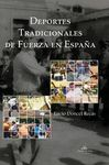 DEPORTES TRADICIONALES DE FUERZA EN ESPAÑA