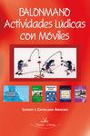 BALOMANO: ACTIVIDADES LUDICAS CON MOVILES