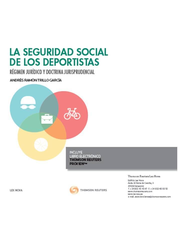 LA SEGURIDAD SOCIAL DE LOS DEPORTISTAS. RÉGIMEN JURÍDICO Y DOCTRINA JURISPRUDENCIAL + EBOOK