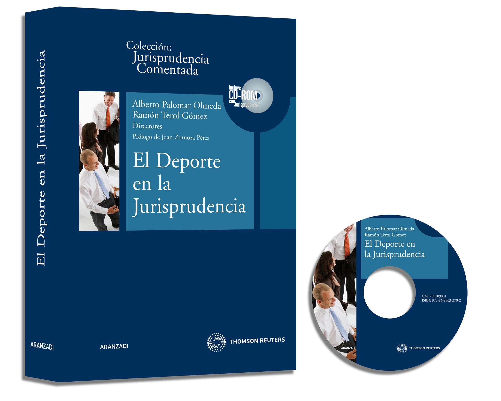 EL DEPORTE EN LA JURISPRUDENCIA + CD-ROM