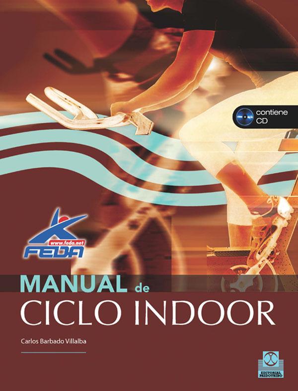 MANUAL DE CICLO INDOOR.(+CD)