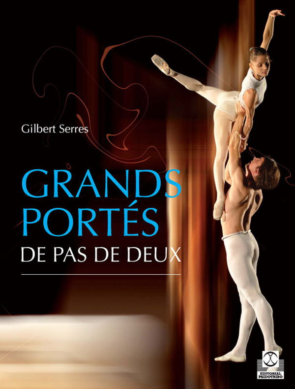 GRANDS PORTÉS DE PAS DE DEUX
