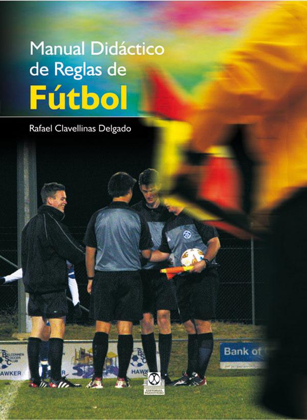 MANUAL DIDÁCTICO DE REGLAS DE FÚTBOL