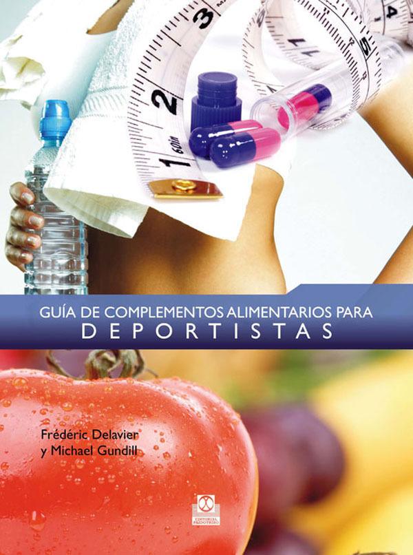 GUÍA DE COMPLEMENTOS ALIMENTARIOS PARA DEPORTISTAS