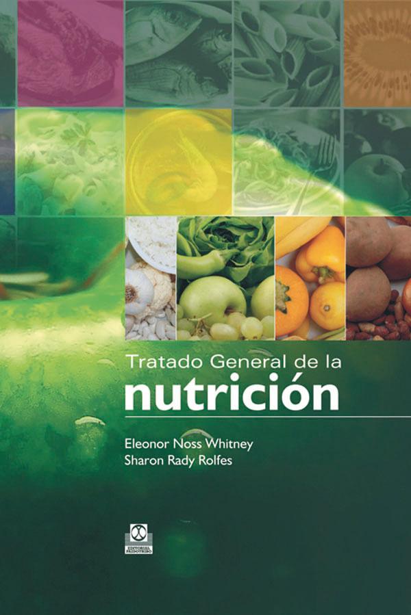 TRATADO GENERAL DE LA NUTRICIÓN