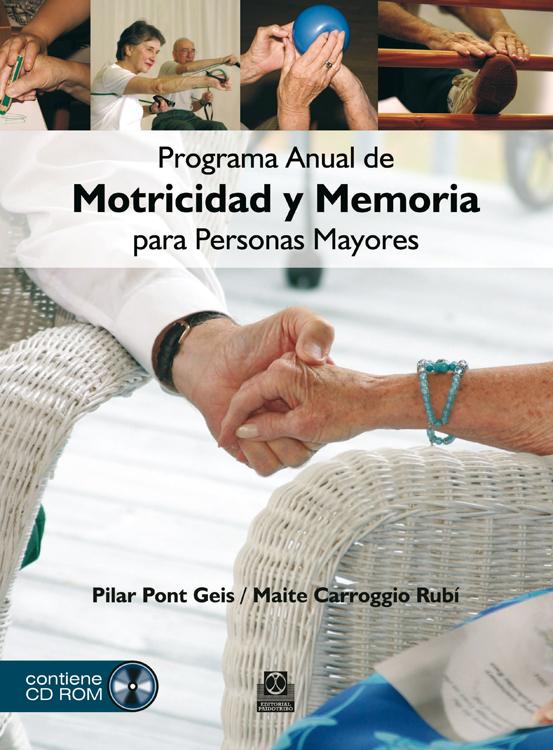 PROGRAMA ANUAL DE MOTRICIDAD Y MEMORIA PARA PERSONAS MAYORES