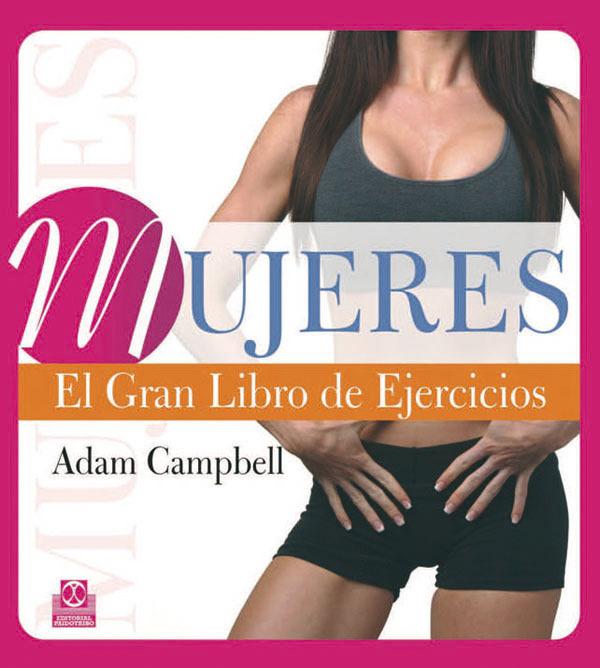 MUJERES. EL GRAN LIBRO DE EJERCICIOS (COLOR)