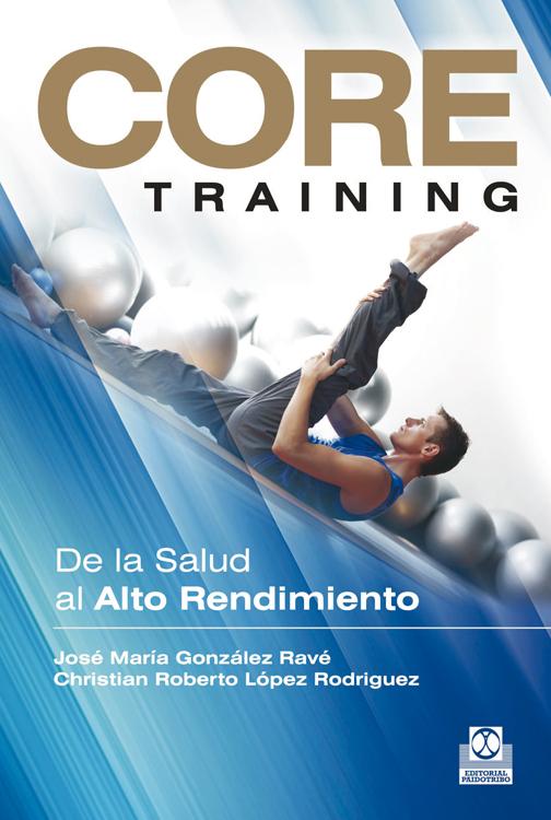 CORE TRAINING. DE LA SALUD AL ALTO RENDIMIENTO