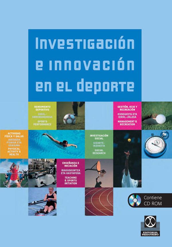 INVESTIGACIÓN E INNOVACIÓN EN EL DEPORTE (LIBRO + CD)