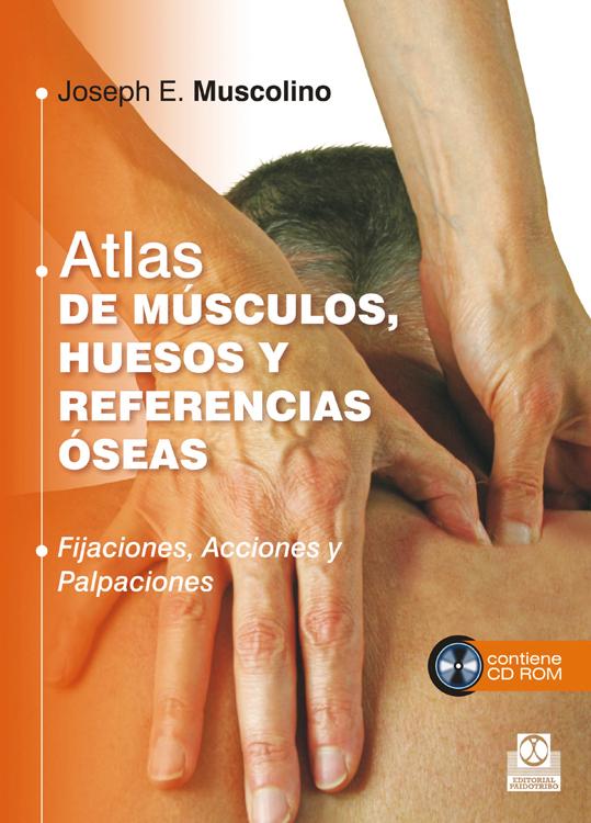 ATLAS DE MÚSCULOS, HUESOS Y REFERENCIAS ÓSEAS  (LIBRO + CD) (COLOR)