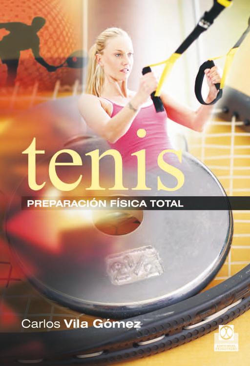 TENIS. PREPARACIÓN FÍSICA TOTAL