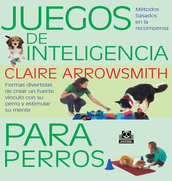 JUEGOS DE INTELIGENCIA PARA PERROS  (COLOR)