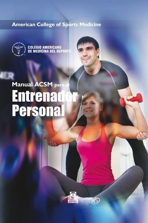 MANUAL ACSM DE RECURSOS PARA EL ENTRENADOR PERSONAL (CARTONÉ + COLOR)