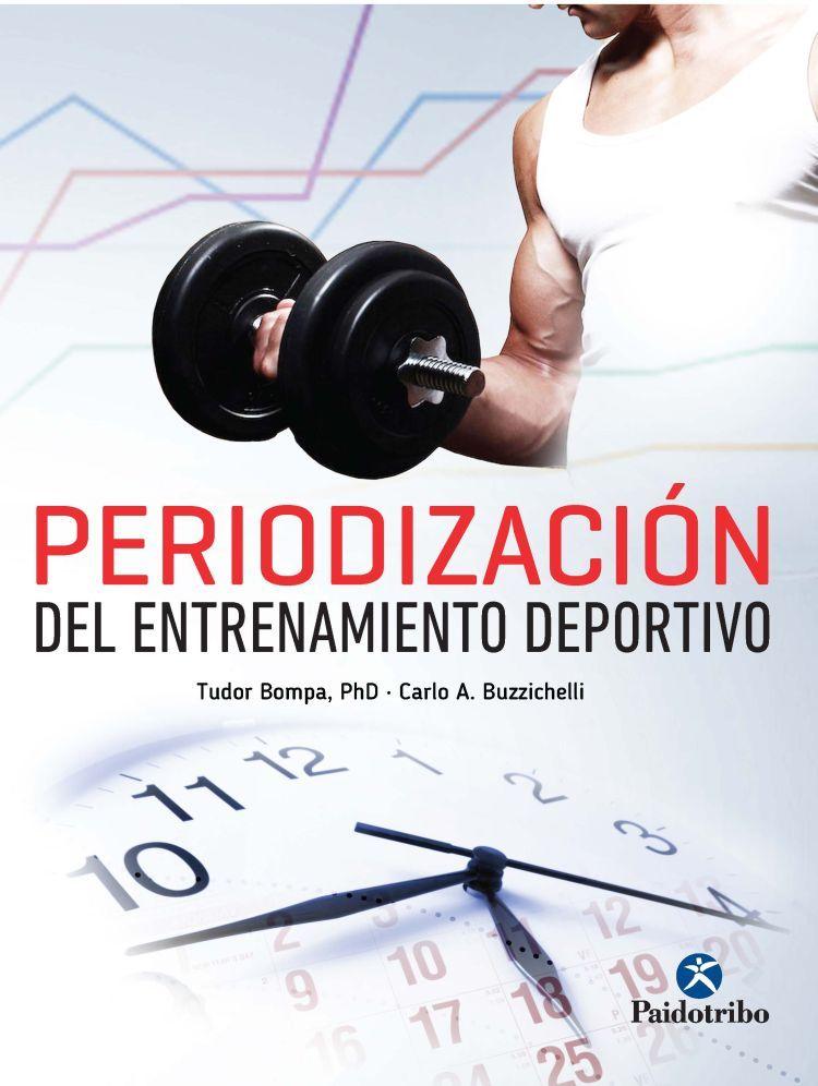 PERIODIZACIÓN DEL ENTRENAMIENTO DEPORTIVO