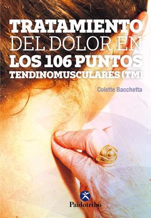 TRATAMIENTO DEL DOLOR EN LOS 106 PUNTOS TENDINOMUSCULARES ?