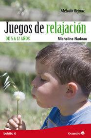 JUEGOS DE RELAJACIÓN DE 5 A 12 AÑOS