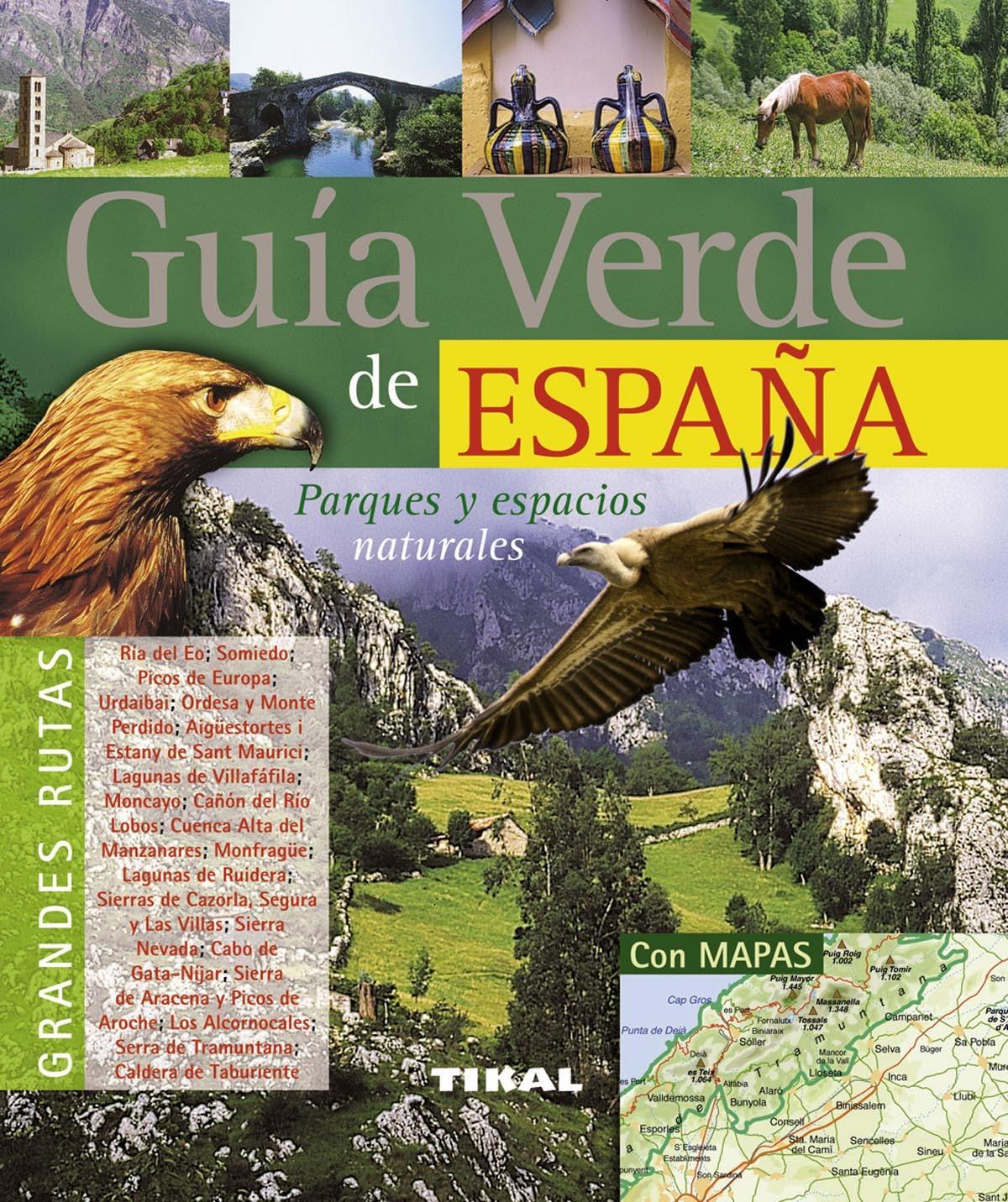 GUÍA VERDE DE ESPAÑA. PARQUES Y ESPACIOS NATURALES