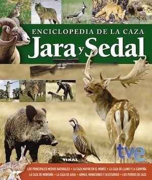 ENCICLOPEDIA DE LA CAZA. JARA Y SEDAL