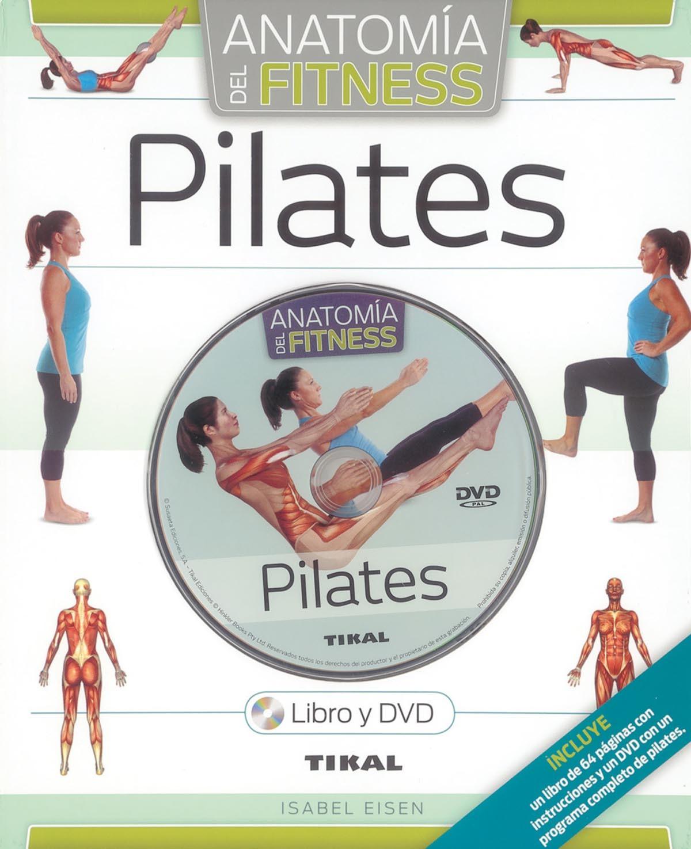 PILATES. LIBRO + DVD. ANATOMÍA DEL FITNESS
