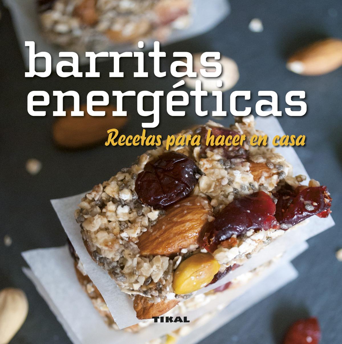 BARRITAS ENERGÉTICAS. RECETAS PARA HACER EN CASA