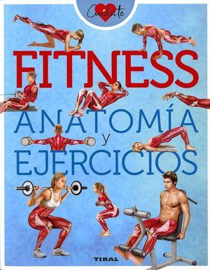 FITNESS. ANATOMÍA Y EJERCICIOS