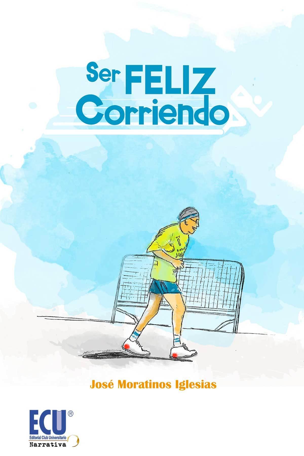 SER FELIZ CORRIENDO