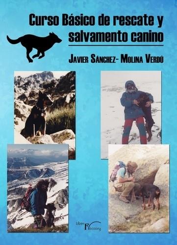 CURSO BÁSICO DE RESCATE Y SALVAMENTO CANINO MÉTODO MEDCART