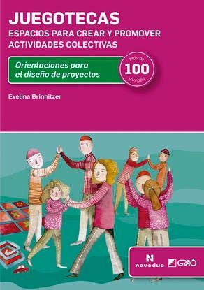 JUEGOTECAS. ESPACIOS PARA CREAR Y PROMOVER ACTIVIDADES COLECTIVAS