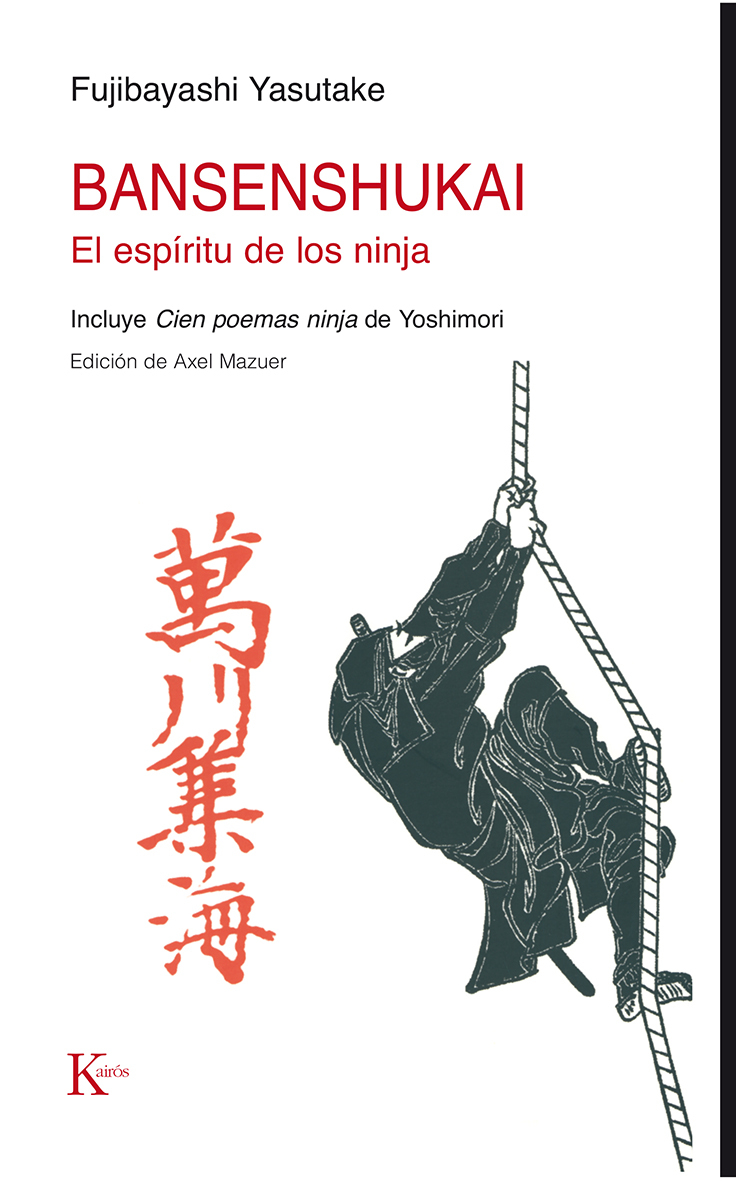 BANSENSHUKAI: EL ESPÍRITU DE LOS NINJA