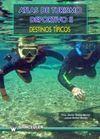ATLAS DE TURISMO DEPORTIVO II: DESTINOS TÍPICOS