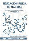 EDUCACION FISICA DE CALIDAD: PROPUESTA PARA SECUNDARIA Y BACHILLERATO