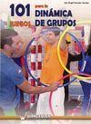 101 JUEGOS PARA LA DINÁMICA DE GRUPOS