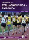 FUNDAMENTOS DE LA EVALUACIÓN FÍSICA Y BIOLÓGICA