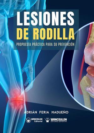 LESIONES DE RODILLA_ PROPUESTA PRÁCTICA PARA SU PREVENCIÓN