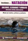 ENSEÑANZA DE LA NATACION SALIDAS LLEGADAS Y VIRAJES