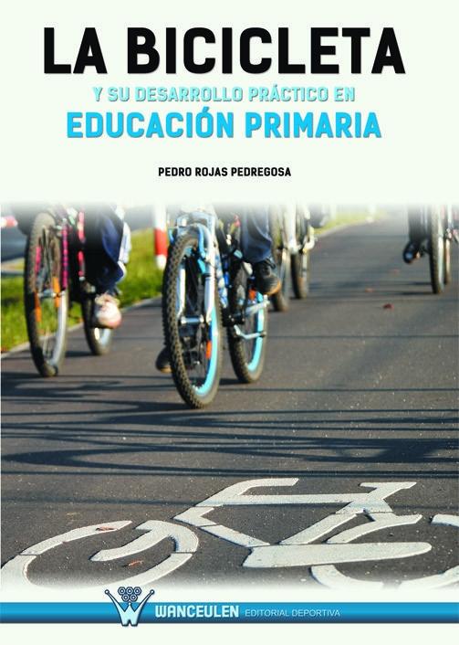 LA BICICLETA Y SU DESARROLLO PRÁCTICO EN EDUCACIÓN PRIMARIA