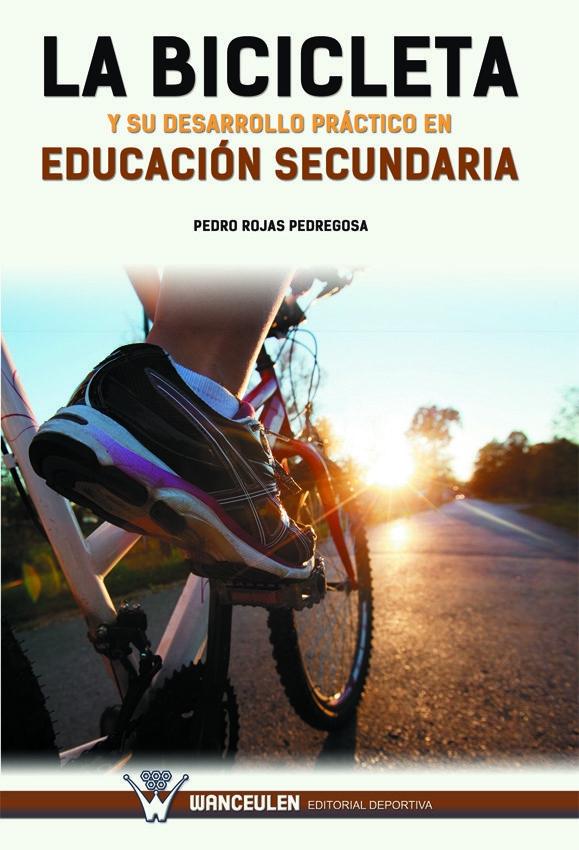 LA BICICLETA Y SU DESARROLLO PRÁCTICO EN EDUCACIÓN SECUNDARIA