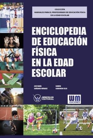 ENCICLOPEDIA DE LA EDUCACIÓN FÍSICA EN LA EDAD ESCOLAR