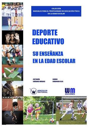 DEPORTE EDUCATIVO: SU ENSEÑANZA EN LA EDAD ESCOLAR