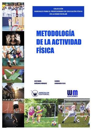 METODOLOGÍA DE LA ACTIVIDAD FÍSICA